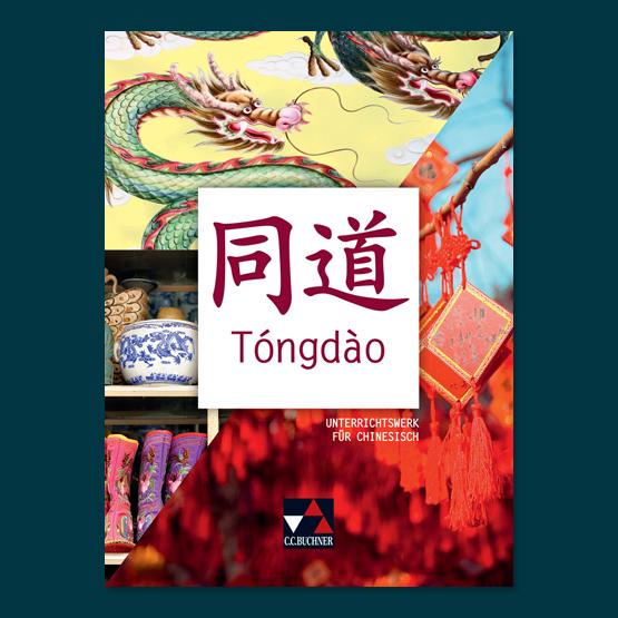 Tóngdào Unterrichtswerk für Chinesisch